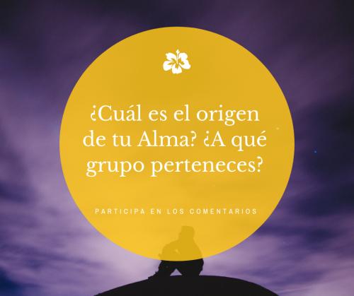 ¿Cuál es el origen de tu alma? ¿A qué grupo perteneces?