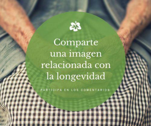 Comparte una imagen relacionada con la longevidad