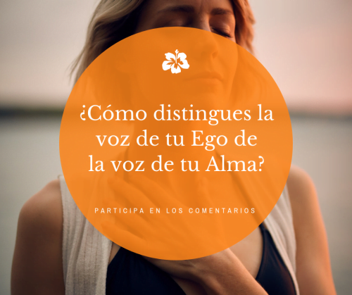 Cómo distingues la voz de tu ego de la voz de tu alma