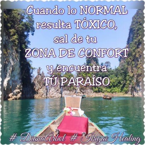 Cuando lo normal resulta tóxico, sal de tu zona de confort y encuentra tu paraíso