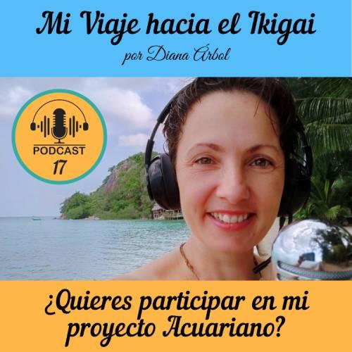 ¿Quieres participar en mi proyecto Acuariano?