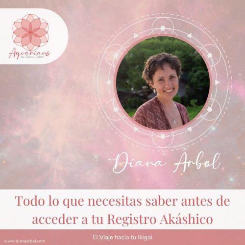 Todo lo que necesitas saber antes de acceder a tu Registro Akáshico Diana Árbol Ikigai Healing