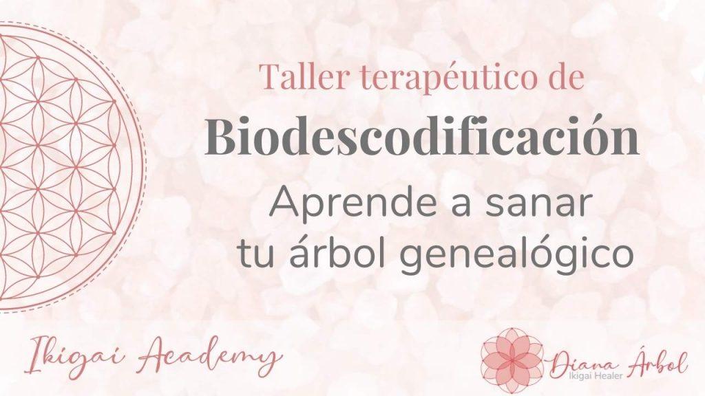 Taller terapéutico Biodescodificación