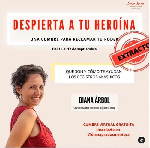 Diana Prados Despierta a tu Heroína Diana Árbol Registros Akáshicos
